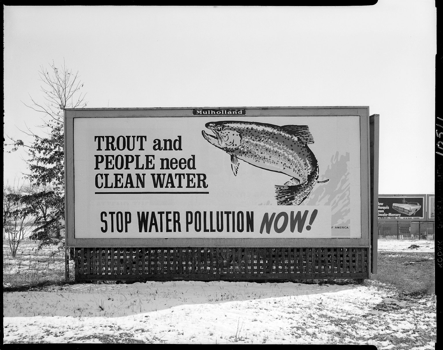 "Mulholland Sign Company, billboard, ""Trout and People Need Clean Water, Stop Water Pollution, NOW!"""